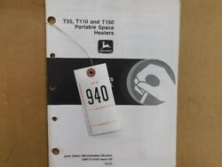 John Deere T455,t110,and T150 Portable Space Heaters Operators Manual Tag 940