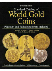 Standard Catalog Of World Gold Coins By Chester L. Krause And Clifford...
