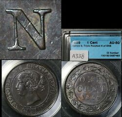 Elite Varieties Canada Large Cent 1859 Triple Punched N One - Au50 A338