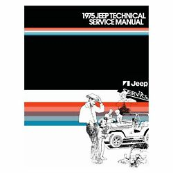 For Jeep Cherokee 1975 Detroit Iron 1975 Jeep Technical Service Manual