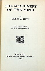 The Machinery Of The Mind Violet M. Firth Dodd 1922 Dion Fortune