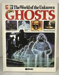'EMC Version' The World of the Unknown All About GHOSTS hardcover Ultra rare