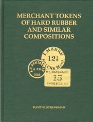 Merchant Tokens Of Hard Rubber And Similar Compositions Catalog W/ Value Guide New