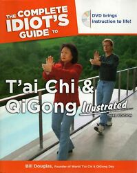 The Complete Idiots Guide T'ai Chi And Qigong Illustrated + Dvd By Bill Douglas