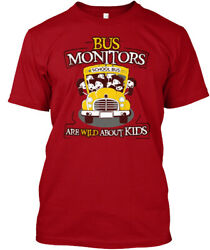 Bus Monitor Only !! - Monitors School Are Wild About Hanes Tagless Tee T-Shirt $18.99