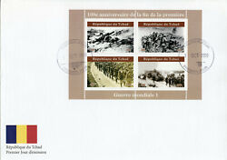 Chad 2019 Fdc Wwi Ww1 End Of World War I 4v M/s Ii Military Stamps