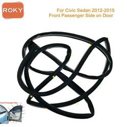 For Civic Sedan 2012-2015 Door Weatherstrip Front Right Opening Seal Stripping
