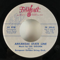 Folkraft Records Fk 203 Autographed By Cal Golden Arkansas State Line 45 Rpm