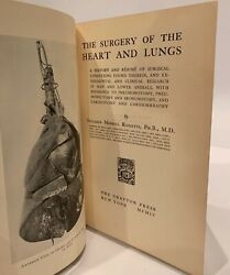 Benjamin Ricketts Surgery Of The Heart And Lungs 1904 1st Ed Signed By Author