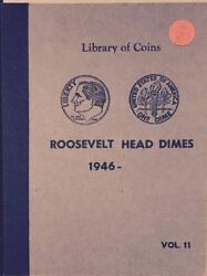 Roosevelt Head Dimes 1946-  Vintage Library Of Coins Album - New 293