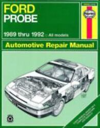 Haynes Manuals Ford Probe, 1989-1992 No. 1670 By John Haynes And Mike Stubblefi