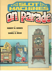 Slot Machines On Parade By Geddes Coin-op Gambling Machines 1980 Color Illus