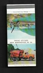 Matchbook Cover New Martinsville Wv Ohio Valley Sand Co Cement Truck 4022