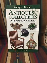 Antique Trader Antiques And Collectibles Price Guide 2012 Ant... By Brownell, Dan