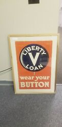 Wwi Poster - Liberty V Loan - Wear Your Button