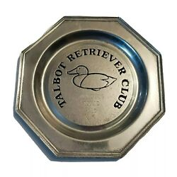 Talbot Retriever Club Award Tray Duck Hunting Qualifying Second 1985 Pewter Octo