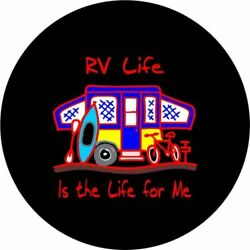 Rv Life Is The Life For Me Spare Tire Cover - Optional Camera Port