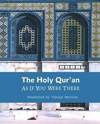 100 Copies The Holy Qur'an As If You Were There By Yahiya Emerick