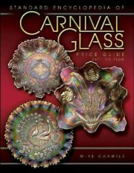 Standard Encyclopedia Of Carnival Glass Price Guide By Carwile, Mike
