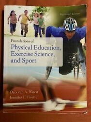Foundations Of Physical Education, Exercise Science, And Sport By Wuest, Debora