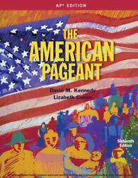 The American Pageant Ap 16th Edition Kennedy Cohen Advanced Placement Sixteenth
