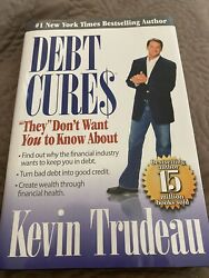 Debt Cures They Don't Want You To Know About By Kevin Trudeau Hardcover Book