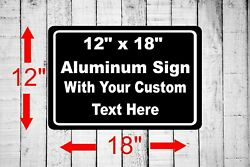 Personalized 12quot; x 18quot; Aluminum Metal Sign Customized Your Custom Text word SQ29 $24.99