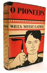 O Pioneers By Willa Sibert Cather