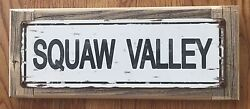 Squaw Valley Ski Resort Olympics Lake Tahoe Vintage Steel Sign Cabin Home Decor