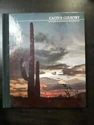 Cactus Country - The American Wilderness/time-life Books Hc 1973