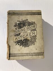 Rare Book Dining Room And Kitchen By Mrs Grace Townsend 1894 Home Pub Co Atq.