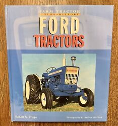 Farm Tractor Color History Series. Ford Tractors By Robert N. Pripps 2004