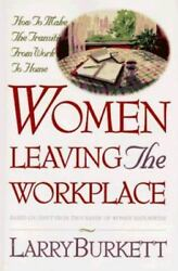Women Leaving The Workplace How To Make The Transition From Wk To Hm - Retire