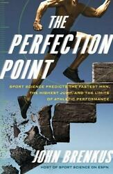 The Perfection Point Sport Science Predicts The Fastest Man The Highest Jump