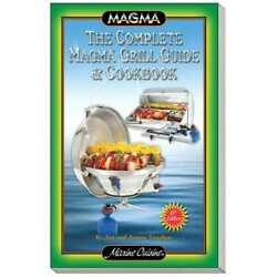 Magma A10-270 Complete Grill Guide And Cookbook Marine Boat Rv Bbq Grills Propane