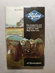 Rileythe Production And Competition History Of The Pre-1939 Riley Motor Cars 1974