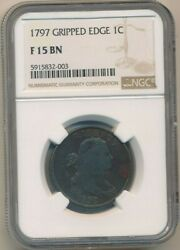 1797 Draped Bust Large Cent-gripped Edge Variety-ngc Graded F15 Bn-ships Free