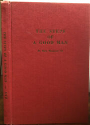 The Steps Of A Good Man By Mary Meadows Utt Hardcover 1965