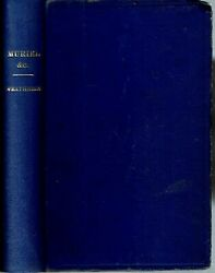 Frederick Edward Weatherly / Muriel The Sea-king's Daughter And Other Poems