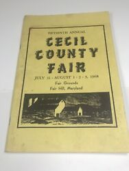 1968 Cecil County Fair, Fair Hill Md Lots Of Vintage Advertisement 96 Pages
