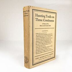 George Grinnell | Kermit Roosevelt / Sporting Hunting Trails On Three 291581