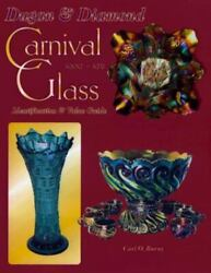 Dugan And Diamond Carnival Glass 1909-1931 Identification And Value Guide, Carl O.