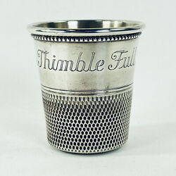 American Sterling Silver Shot Glass / Jigger Only A Thimble Full