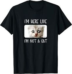 Black Iand039m Here Live Iand039m Not A Cat Zoom Call Meme Humor Funny Gift T-shirt