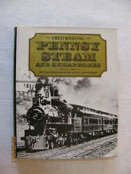 Pennsy Steam And Semaphores Westing Fred