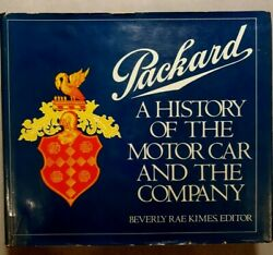 Packarda History Of The Motor Car And The Company 1st Edition With Certificate