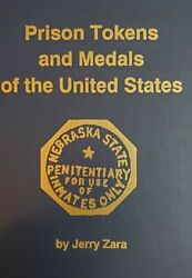 Prison Tokens And Medals Of The United States Jerry Zara New Book Paul Cunningham