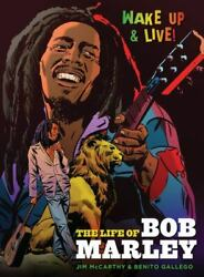 The Life Of Bob Marley By Gerry Kissell And Jim Mccarthy 2017 Trade Paperback