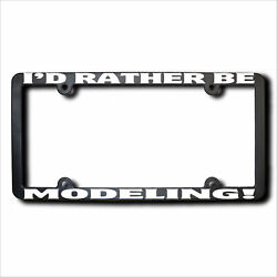 Iand039d Rather Be Modeling Frame W/reflective Text