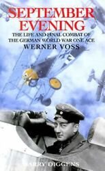 September Evening: The Life and Final Combat of the German World War One Ace… $59.53